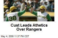 Cust Leads Athetics Over Rangers
