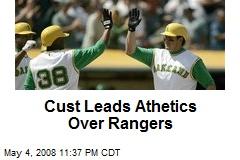 Cust Leads Athetics Over Rangers