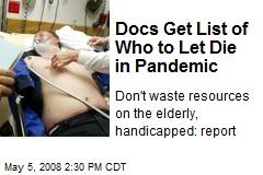 Docs Get List of Who to Let Die in Pandemic