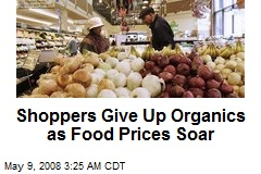 Shoppers Give Up Organics as Food Prices Soar