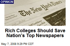 Rich Colleges Should Save Nation's Top Newspapers