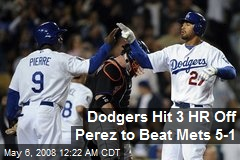 Dodgers Hit 3 HR Off Perez to Beat Mets 5-1