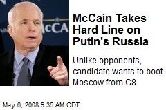 McCain Takes Hard Line on Putin's Russia