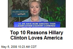 Top 10 Reasons Hillary Clinton Loves America