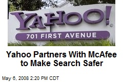 Yahoo Partners With McAfee to Make Search Safer