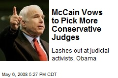 McCain Vows to Pick More Conservative Judges