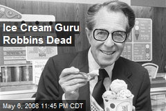 Ice Cream Guru Robbins Dead