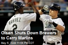 Olsen Shuts Down Brewers to Carry Marlins