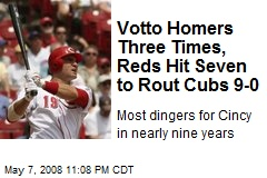 Votto Homers Three Times, Reds Hit Seven to Rout Cubs 9-0