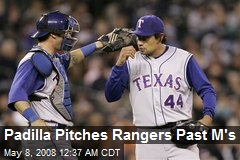 Padilla Pitches Rangers Past M's