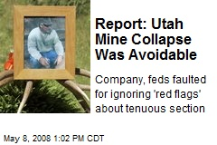Report: Utah Mine Collapse Was Avoidable