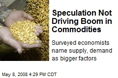 Speculation Not Driving Boom in Commodities