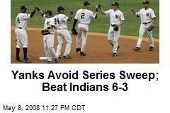 Yanks Avoid Series Sweep; Beat Indians 6-3