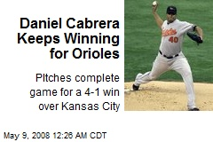 Daniel Cabrera Keeps Winning for Orioles