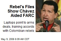 Rebel's Files Show Chávez Aided FARC