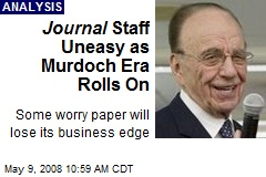 Journal Staff Uneasy as Murdoch Era Rolls On