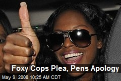 Foxy Cops Plea, Pens Apology