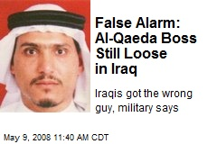 False Alarm: Al-Qaeda Boss Still Loose in Iraq