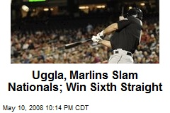 Uggla, Marlins Slam Nationals; Win Sixth Straight