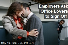 Employers Ask Office Lovers to Sign Off