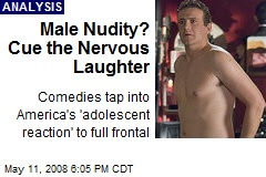 Male Nudity? Cue the Nervous Laughter
