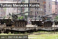 Turkey Menaces Kurds
