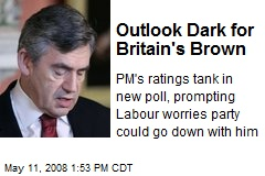 Outlook Dark for Britain's Brown