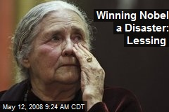 Winning Nobel a Disaster: Lessing