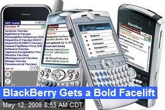 BlackBerry Gets a Bold Facelift