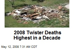 2008 Twister Deaths Highest in a Decade