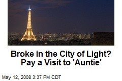 Broke in the City of Light? Pay a Visit to 'Auntie'