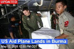 US Aid Plane Lands in Burma