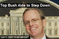 Top Bush Aide to Step Down