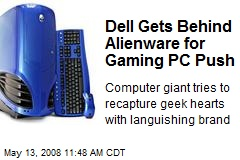 Dell Gets Behind Alienware for Gaming PC Push