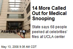 14 More Called Out for Medical Snooping