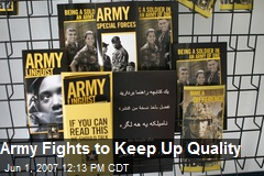 Army Fights to Keep Up Quality