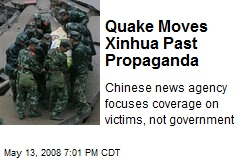 Quake Moves Xinhua Past Propaganda