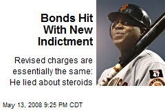 Bonds Hit With New Indictment