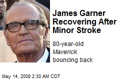 James Garner Recovering After Minor Stroke