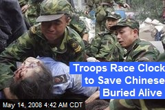 Troops Race Clock to Save Chinese Buried Alive