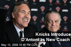 Knicks Introduce D'Antoni as New Coach