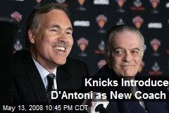 Knicks Introduce D'Antoni as New Coach