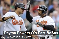Payton Powers O's Past BoSox