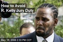 How to Avoid R. Kelly Jury Duty