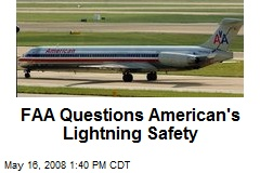 FAA Questions American's Lightning Safety
