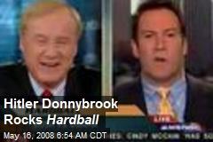 Hitler Donnybrook Rocks Hardball