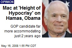 Mac at 'Height of Hypocrisy' on Hamas, Obama