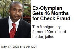 Ex-Olympian Gets 46 Months for Check Fraud