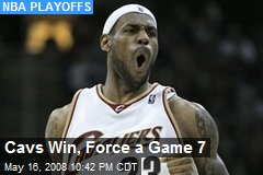 Cavs Win, Force a Game 7