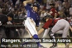 Rangers, Hamilton Smack Astros